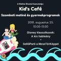 Kid's Café - Szombati matiné és gyermekprogramok