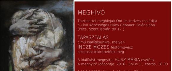 Gebauer Galéria - Incze Mózes: Tapasztalás