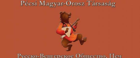 Pécsi Magyar-Orosz Társaság 20 éves jubileumi rendezvénye