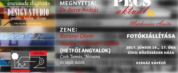 """Markovics Anita """"Pécs aktuális"""" c. fotókiállítása"""