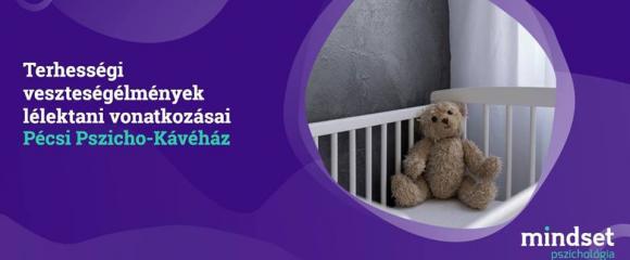 Temetetlen gyász - Terhességi veszteségélmények lélektana