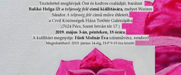 """Balikó Helga """"Út a  teljesség felé"""" c. kiállítása"""
