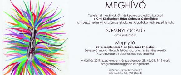 Hosszúhetényi Általános Iskola és Alapfokú Művészeti Iskola SZEMNYITOGATÓ c. kiállítása