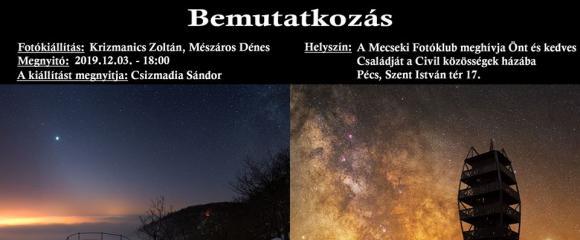 """Mecseki Fotóklub - Krizmanics Zoltán és Mészáros Dénes """"Bemutatkozás"""" c.kiállítása"""