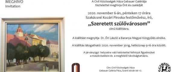 """Szakácsné Kozári Piroska """"Szeretett szülővárosom"""" c. kiállítása"""